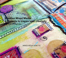 Creative Mixed Media: 6 Projects to inspire your creativity by Cathy Bluteau